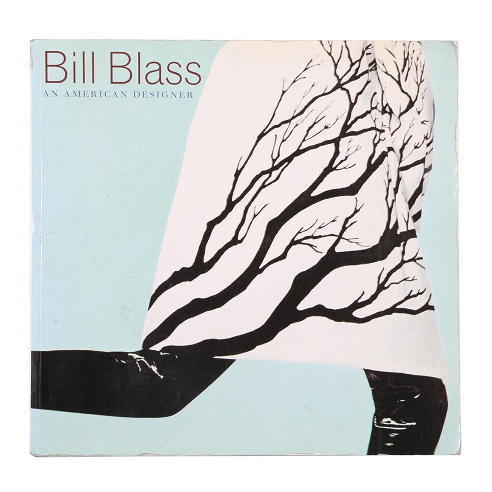 Bill Blass: An American Designer