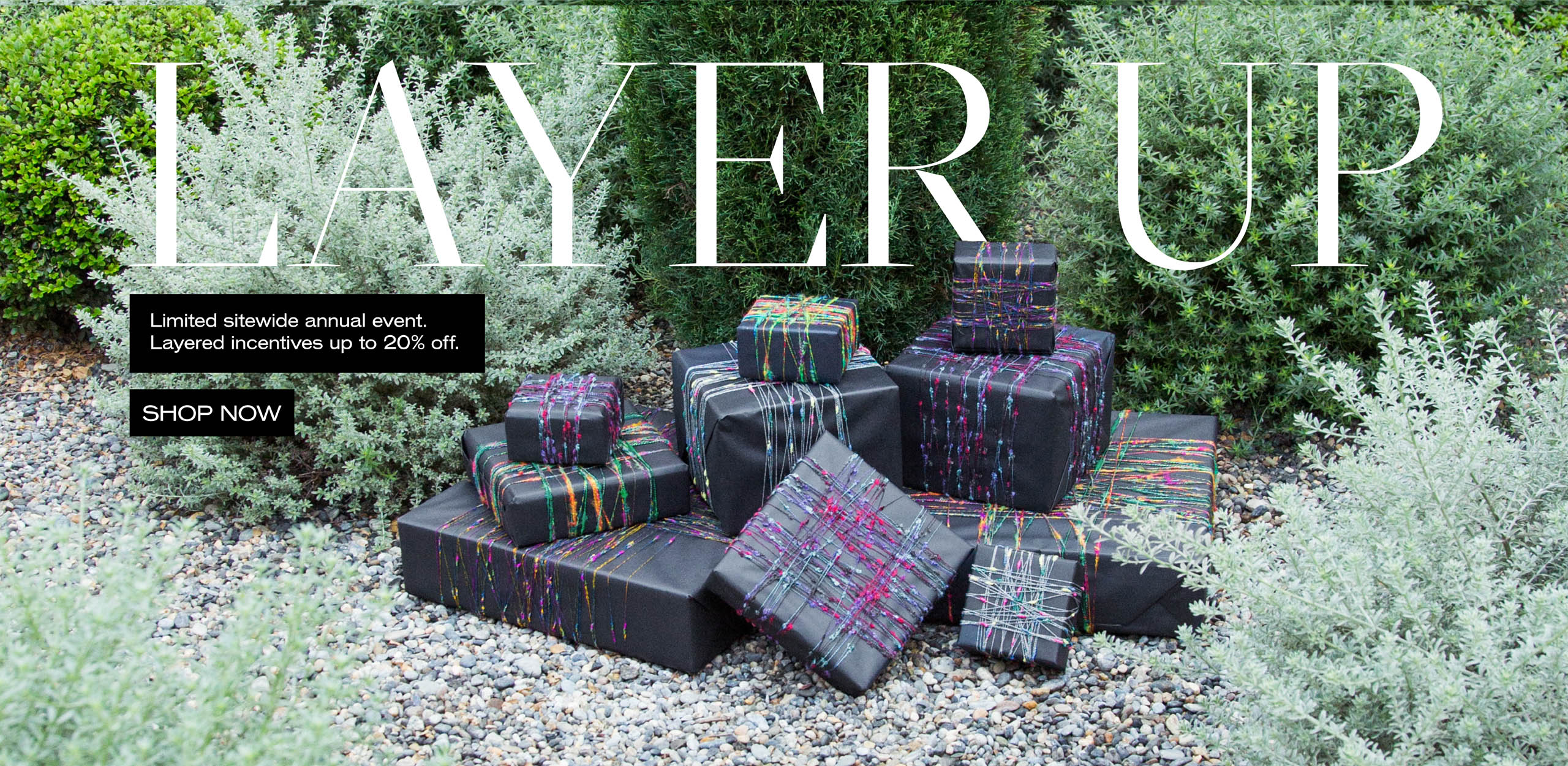 Layer Up Sitewide Promotion